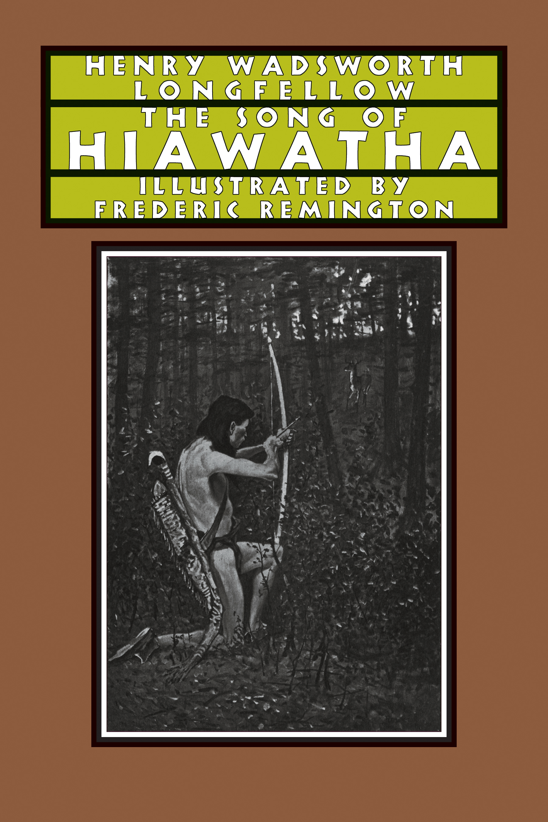 song of hiawatha david r publisher